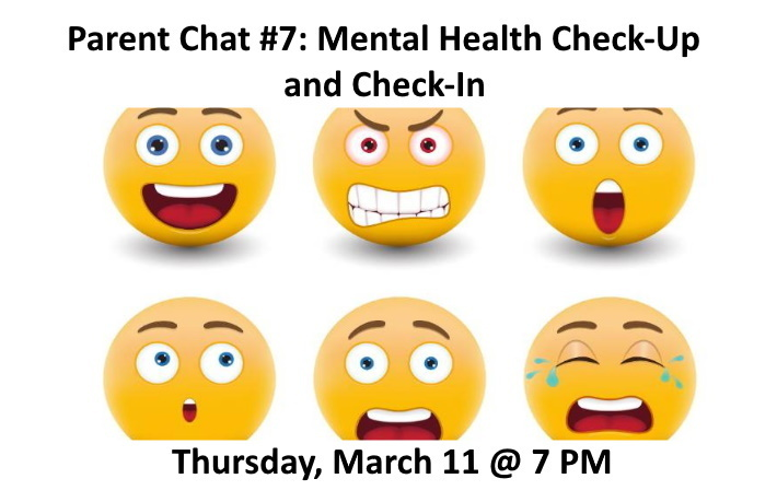 March 11 Parent Chat: Mental Health Check-Up & Check-In