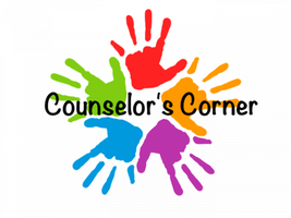 Counselor Corner for the week of 5/18